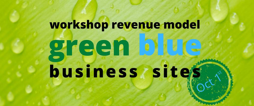 workshop revenue model green blue business sites - NextGreen